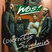 (D) Efectos Secundarios de Wos!
