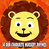 14 Our Favourite Nursery Rhymes by Canciones Infantiles