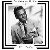 Greatest Hits of Miles Davis von Miles Davis