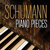Schumann Piano Pieces by Various Artists