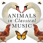 Animals In Classical Music van Various Artists
