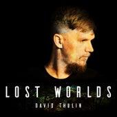 Lost Worlds de David Thulin