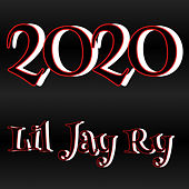 2020 by Lil Jay Ry