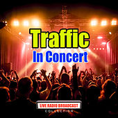 In Concert (Live) by Traffic