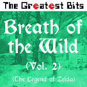 Breath of the Wild, Vol. 2 (The Legend of Zelda) by The Greatest Bits
