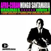 Afro-Cuban Originals, Volume 9 by Mongo Santamaria