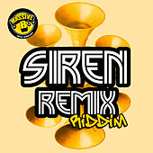 Massive B Presents: Siren Remix Riddim by Various Artists