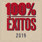 100% Éxitos - 2019 von Various Artists