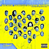 Gitmo, Breakin' Barriers:Buildin' Bonds by Various Artists