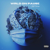 WRLD ON PAUSE by Kid Wave