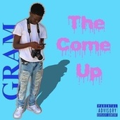 The Come Up Ep. de Gram (BR)