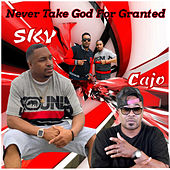 Never Take God For Granted de Sky