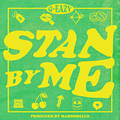 Stan By Me de G-Eazy
