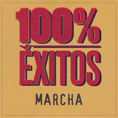 100% Éxitos - Marcha von Various Artists