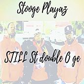 Still St Double O Ge de Stooge Playaz