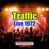 Live 1972 (Live) by Traffic