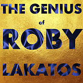 The Genius of Roby Lakatos de Roby Lakatos