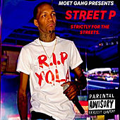 Strictly for the Streets de Street P