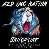 Snitch9ine (feat. Remy Ozama, Big Rome & Trap Dollaz) by Azd Imc Nation