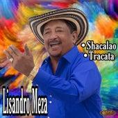 Shacalao de Lisandro Meza