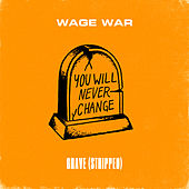 Grave (Stripped) by Wage War