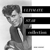 Ultimate Star Collection von Gene Vincent