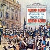 Conducts The Marches Of Morton Gould de Morton Gould