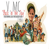 Back in the Day by V.M.C.