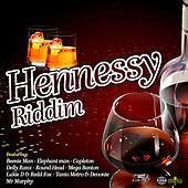 Hennessy Riddim de Various Artists