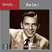 Simply ... Blue Eyes! (The 2020 Remasters) de Frank Sinatra