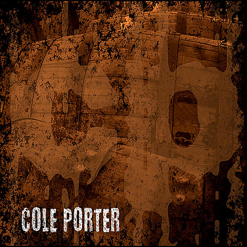 Cole Porter by Cole Porter