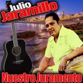 Nuestro Juramento de Julio Jaramillo