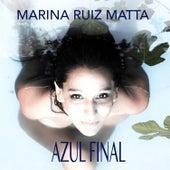 Azul Final de Marina Ruiz Matta