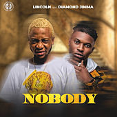 Nobody by Lincoln