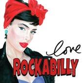 Love Rockabilly (The Best Selection Rockabilly Music) de Various Artists