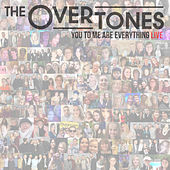 You to Me Are Everything (Live) de The Overtones