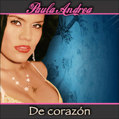 De Corazón by Paula Andrea