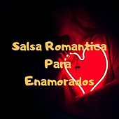 Salsa Romantica para Enamorados de Adolescentes Orquesta, Anthony Cruz, Grupo Niche, Eddie Santiago, Frankie Ruiz