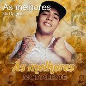 As Melhores by Mc Daleste