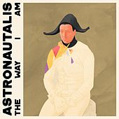 The Way I Am von Astronautalis