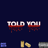 Told You by Ddb Ricco