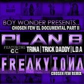 Frikitona Chosen Few Remix (feat. Trick Daddy, Trina & Lda) - Single de Plan B