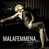 Malafemmena by Giacomo Bondi