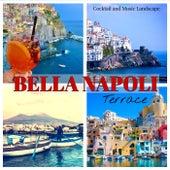 Bella Napoli Terrace: Cocktail and Music Landscape von Giacomo Bondi
