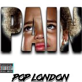 Pain by Pop London