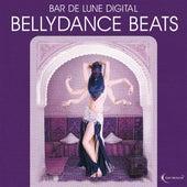 Bar de Lune Presents Bellydance Beats by Various Artists