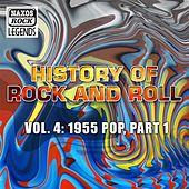 History Of Rock And Roll, Vol. 4: 1955 Pop, Part 1 by Various Artists