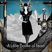 A Little Bottle of Tears (Original Soundtrack) by Bao