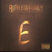 Ruthless Family: Disciples of E de Various Artists