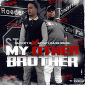My Other Brother by Smokey G